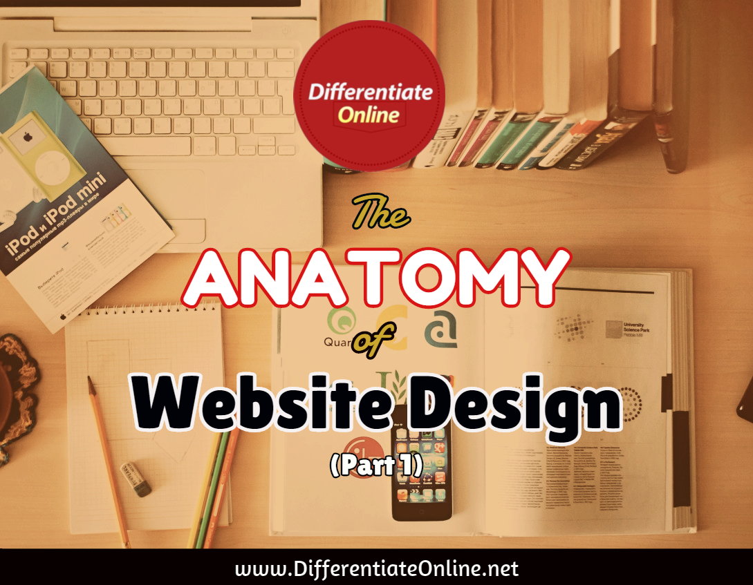 The Anatomy of Website DESIGN (1) - Differentiate Online