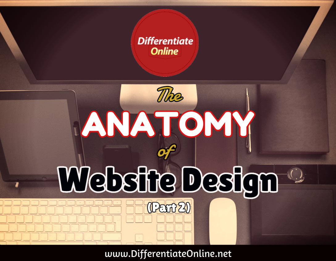 The Anatomy of Website DESIGN (2) - Differentiate Online