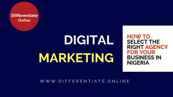 Right Digital Marketing Agency in Nigeria for Your Business
