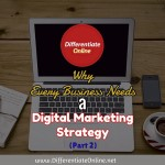 Why Every Business Needs A Digital Marketing Strategy (2)