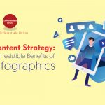 Content Strategy: 5 Irresistible Benefits of Infographics
